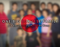 """One Big Burmese Family"" - a documentary film"