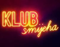Klub smijeha - show opener
