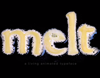 Melt – A Living Animated Typeface
