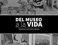 """Del museo a la vida """"Libro"""""""