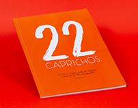 22 Caprichos