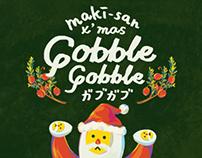 Maki-San X'mas Gobble Gobble