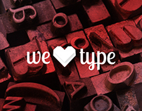 we love type