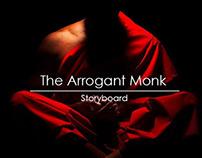 THE ARROGANT MONK |  Storyboard