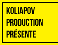 Koliapov Production - Brochure - Work in Progress