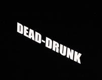 DEAD-DRUNK