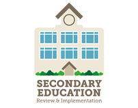 SECONDARY EDUCATION Review & Implementation