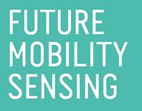 Future Mobility Sensing // 2014