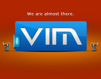 VIM Coming Soon