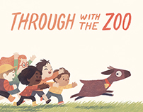 Through With The Zoo (Feiwel & Friends)