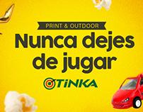 Tinka │ Nunca dejes de jugar │Print & Outdoor