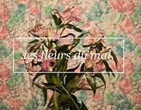 ♢ les fleurs du mal