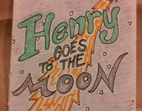 Henry Goes to the Moon