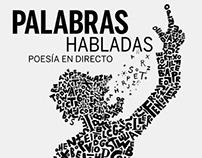 Palabras Habladas. Slam Poetry Festival