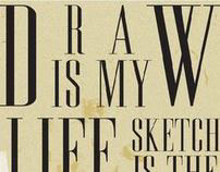 Draw is my life.
