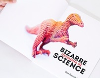 Bizarre Moments in Science