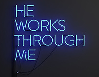 He Works Through Me