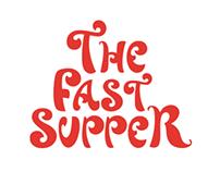 Fast Supper