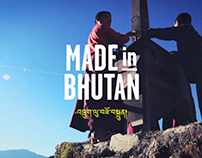 Made in Bhutan – Campaign