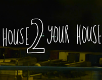 My House To Your House