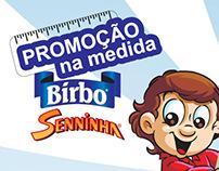 "Promoção ""Na medida - Birbo Senninha"""