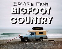 Chapter 2: Escape from Bigfoot Country