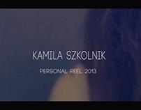 Kamila Szkolnik personal reel 2013