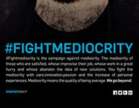 #FIGHTMEDIOCRITY
