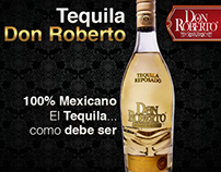 Tequila Don Roberto / Advertising