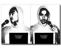 Caged Fame