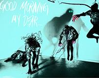 """Good Morning My Dear..."""