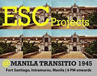 ESC Projects @ Manila Transitio 1945