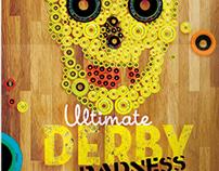 Ultimate Derby Radness