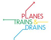 Planes, Trains & Drains