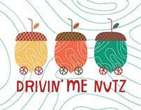 DRIVIN' ME NUTZ