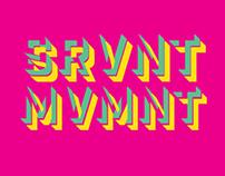 SRVNT MVMNT