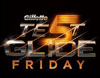 Gillette Test Glide Friday