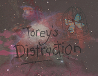 Torey's Distraction