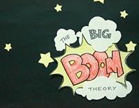 The Big Boom Theory