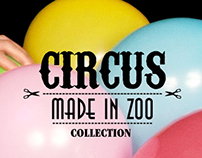 ☆ CIRCUS collection ☆ MADE IN ZOO