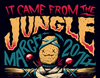 It Came From The Jungle - March