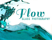 Flow : Glass Photography