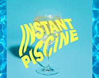 Instant Piscine