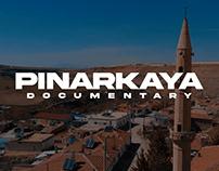 PINARKAYA | DOCUMENTARY