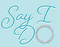 Say I Do Marketing Campaign