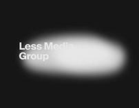 Less Media Group