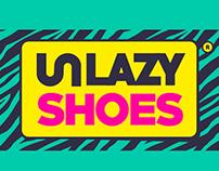 UN/LAZY SHOES