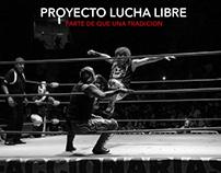 PROYECTO LUCHA LIBRE, PARTE DE UNA TRADICION