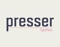 Presser Typeface