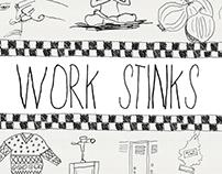 Work Stinks